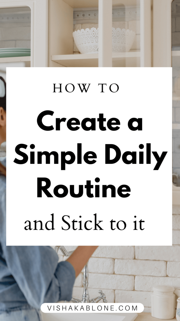 How to create a simple dily routine that sticks