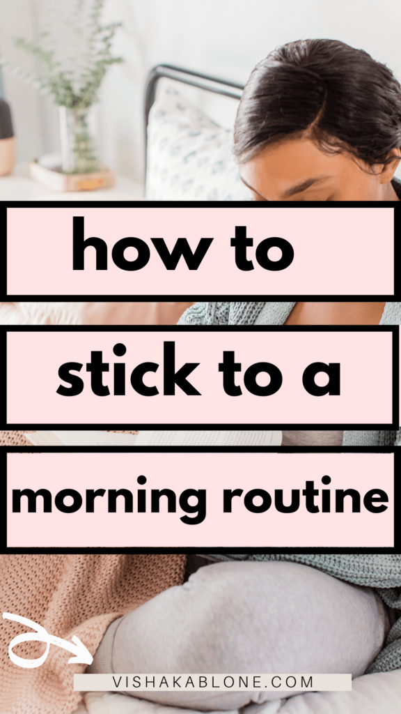 how to stick to morning routine