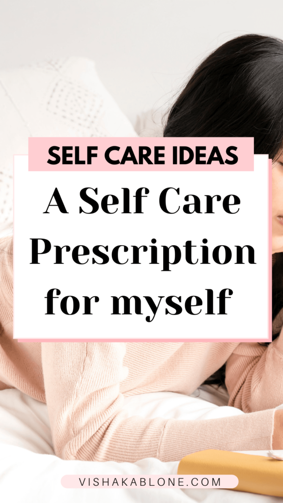 Self Care Prescription for myself
