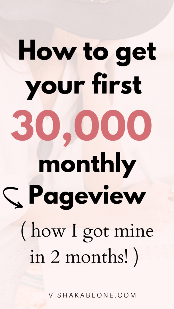 how to get your first 30,000 monthly pageviews- blog traffic for beginners